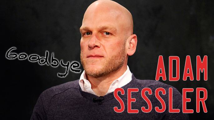 Adam Sessler - Goodbye