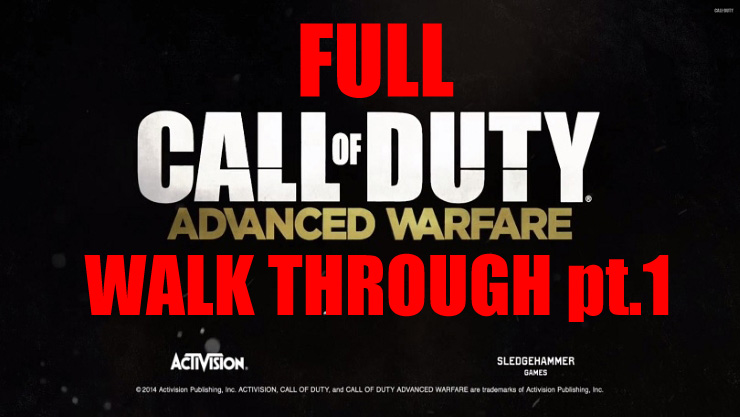 Call of Duty - Advanced Warfare - Walk Through pt1