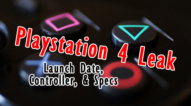 Playstation 4 (Orbis) Leak: Controller, Specs, and Launch Date