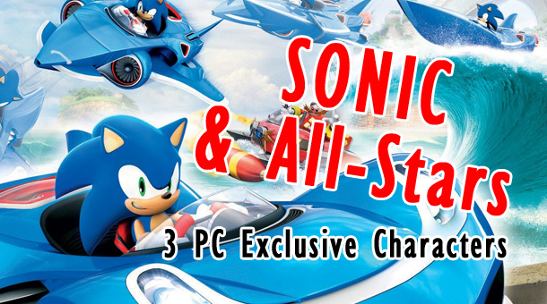Sonic & All Stars: 3 PC Exclusive Characters