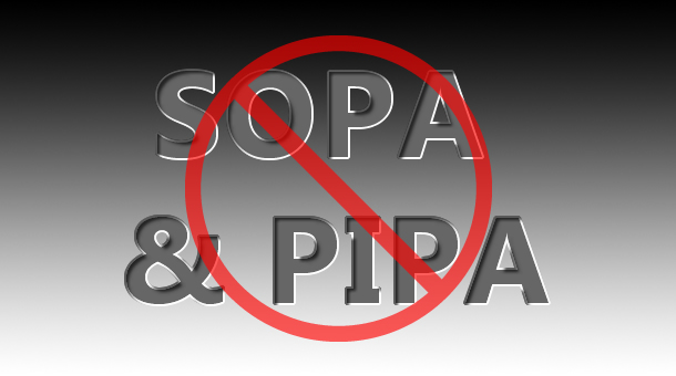 Say NO! to SOPA & PIPA (PROTECT IP)